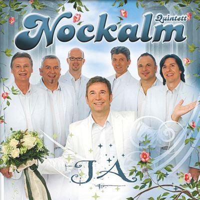 Ja, Nockalm Quintett