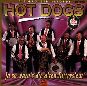 Ja So Warn'S, Die Alten Ritters: Hot Dogs, Hot Dogs
