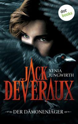 Jack Deveraux - Die komplette Serie in einem Band, Xenia Jungwirth
