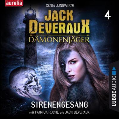 Jack Deveraux: Sirenengesang - Jack Deveraux 4 (Ungekürzt), Xenia Jungwirth
