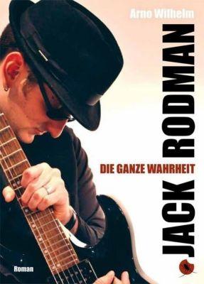 Jack Rodman - Die ganze Wahrheit, m. Audio-CD - Arno Wilhelm pdf epub