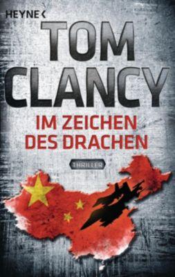 Jack Ryan Band 11: Im Zeichen des Drachen, Tom Clancy