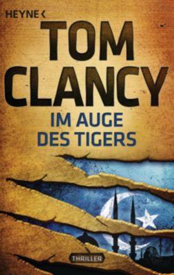 Jack Ryan Band 12: Im Auge des Tigers, Tom Clancy