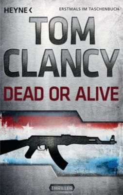 Jack Ryan Band 13: Dead or Alive, Tom Clancy