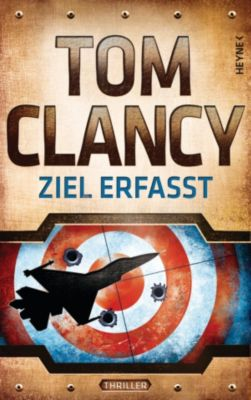 Jack Ryan Band 14: Ziel erfasst, Tom Clancy
