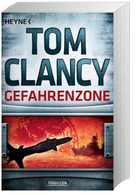 Jack Ryan Band 15: Gefahrenzone, Tom Clancy