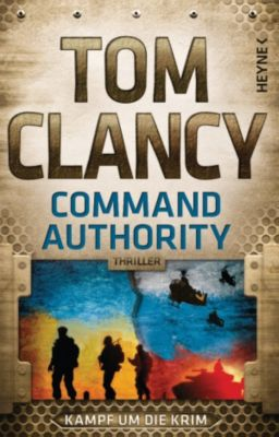 Jack Ryan Band 16: Command Authority, Tom Clancy