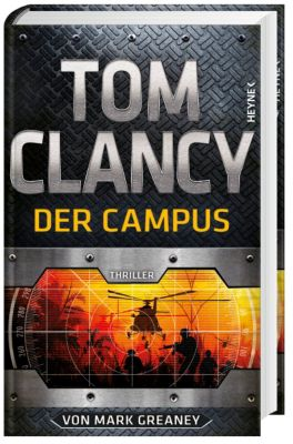 Jack Ryan Band 17: Der Campus, Mark Greaney