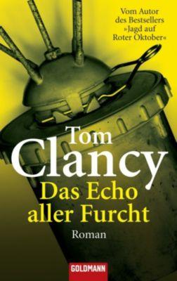 Jack Ryan Band 7: Das Echo aller Furcht, Tom Clancy