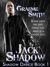 Jack Shadow, Graeme Smith