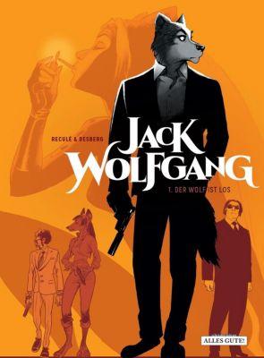 Jack Wolfgang - Der Wolf ist los - Stephen Desberg |