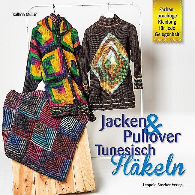 Jacken Pullover Tunesisch Häkeln Buch Bei Weltbildde Bestellen