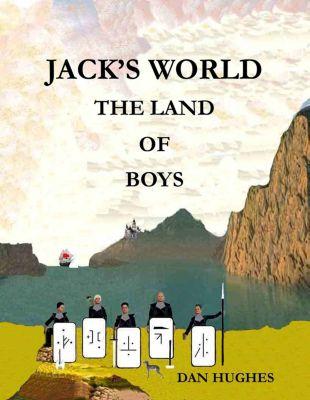 Jack's World, Dan Hughes