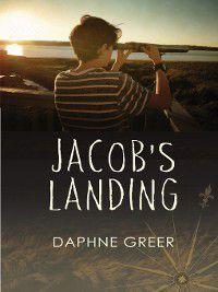 Jacob's Landing, Daphne Greer