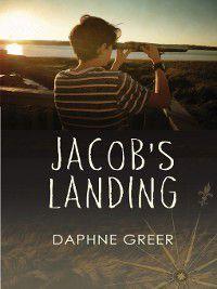 Jacob's Landing, Daphne Greer