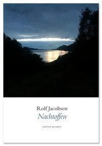Jacobsen, R: Nachtoffen - Rolf Jacobsen pdf epub