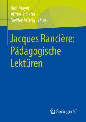Jacques Rancière: Pädagogische Lektüren