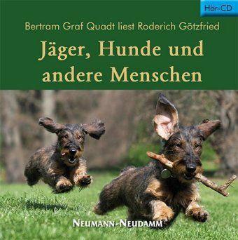Jäger, Hunde und andere Menschen, Audio-CD, Roderich Götzfried