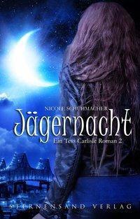 Jägernacht - Nicole Schuhmacher pdf epub