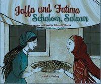 Jaffa und Fatima - Schalom, Salaam, Fawzia Gilani-Williams, Chiara Fedele