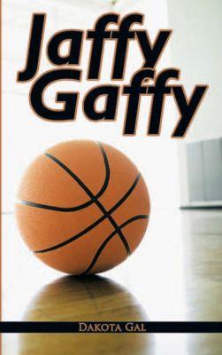Jaffy Gaffy, Dakota Gal