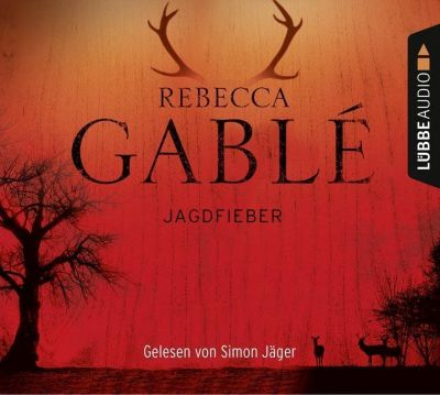 Jagdfieber, 6 Audio-CD, Rebecca Gablé