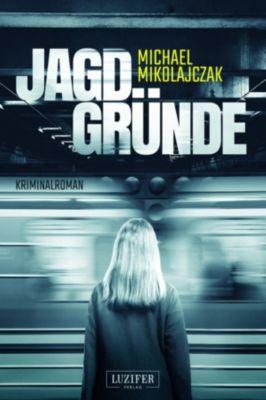 Jagdgründe, Michael Mikolajczak