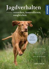 Jagdverhalten - verstehen, kontrollieren, ausgleichen - Anja Fiedler pdf epub