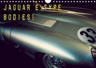Jaguar E-Type - Bodies (Wandkalender 2019 DIN A4 quer), Johann Hinrichs