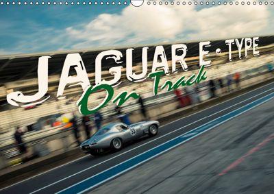 Jaguar E-Type - On Track (Wall Calendar 2019 DIN A3 Landscape), Johann Hinrichs