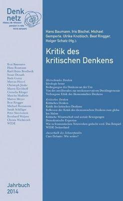 Jahrbuch Denknetz 2014: Kritik des kritischen Denkens