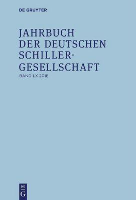 Jahrbuch der Deutschen Schillergesellschaft 2016