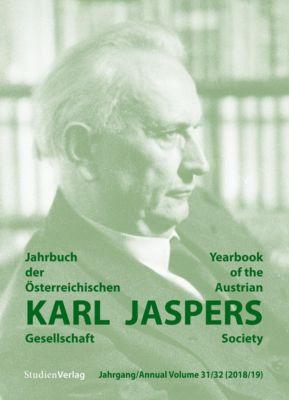Jahrbuch der Österreichischen Karl-Jaspers-Gesellschaft 31/32 (2018/2019) - Österreichische Karl-Jaspers-Gesellschaft pdf epub