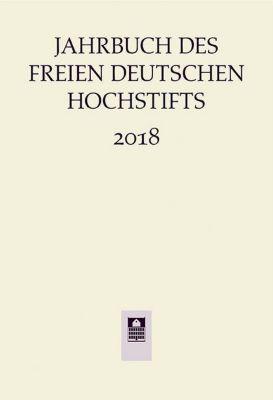 Jahrbuch des Freien Deutsches Hochstifts 2018 -  pdf epub