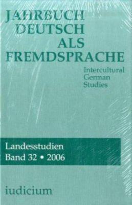 Jahrbuch Deutsch als Fremdsprache: Bd.32/2006 Landesstudien