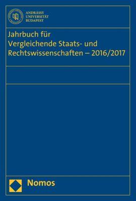 Jahrbuch für Vergleichende Staats- und Rechtswissenschaften: Jahrbuch für Vergleichende Staats- und Rechtswissenschaften - 2016/2017