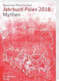Jahrbuch Polen 29 (2018): Mythen