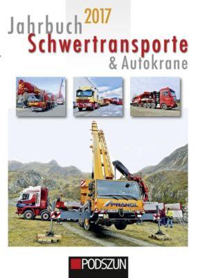 Jahrbuch Schwertransporte & Autokrane 2017, Michael Müller