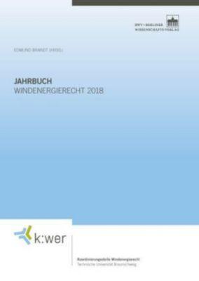 Jahrbuch Windenergierecht 2018