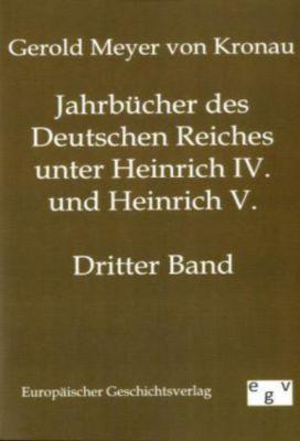 Jahrbücher des Deutschen Reiches unter Heinrich IV. und Heinrich V., Gerold L. Meyer von Knonau