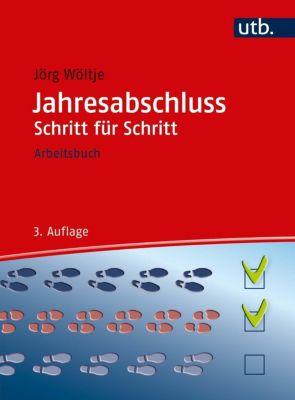 Jahresabschluss Schritt für Schritt - Jörg Wöltje pdf epub