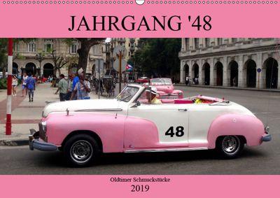 Jahrgang '48 - Oldtimer Schmuckstücke (Wandkalender 2019 DIN A2 quer), Henning von Löwis of Menar
