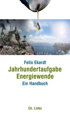 Jahrhundertaufgabe Energiewende, Felix Ekardt