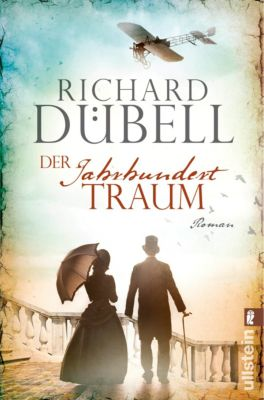 Jahrhundertsturm-Serie: Der Jahrhunderttraum, Richard Dübell