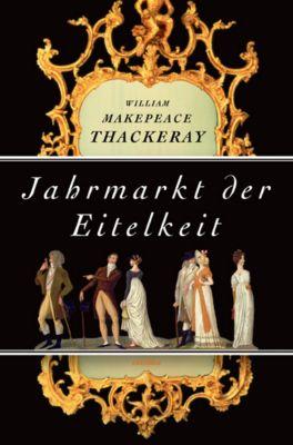Jahrmarkt der Eitelkeit, William Makepeace Thackeray