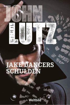Jake Dancers Schulden, John Lutz