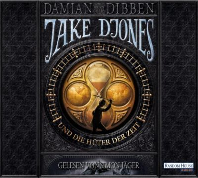 Jake Djones: Jake Djones und die Hüter der Zeit, Damian Dibben