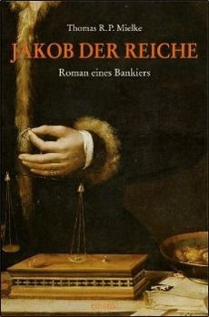 Jakob der Reiche, Thomas R. P. Mielke
