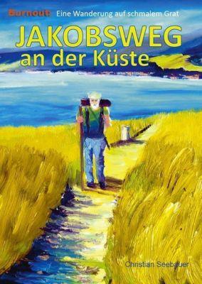 Jakobsweg an der Küste - Christian Seebauer pdf epub