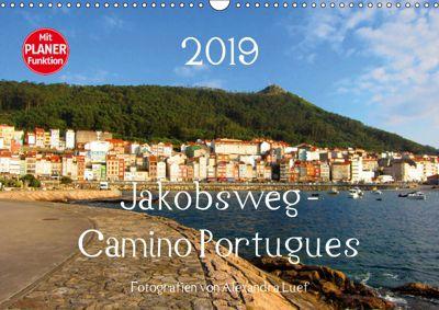 Jakobsweg - Camino Portugues (Wandkalender 2019 DIN A3 quer), Alexandra Luef